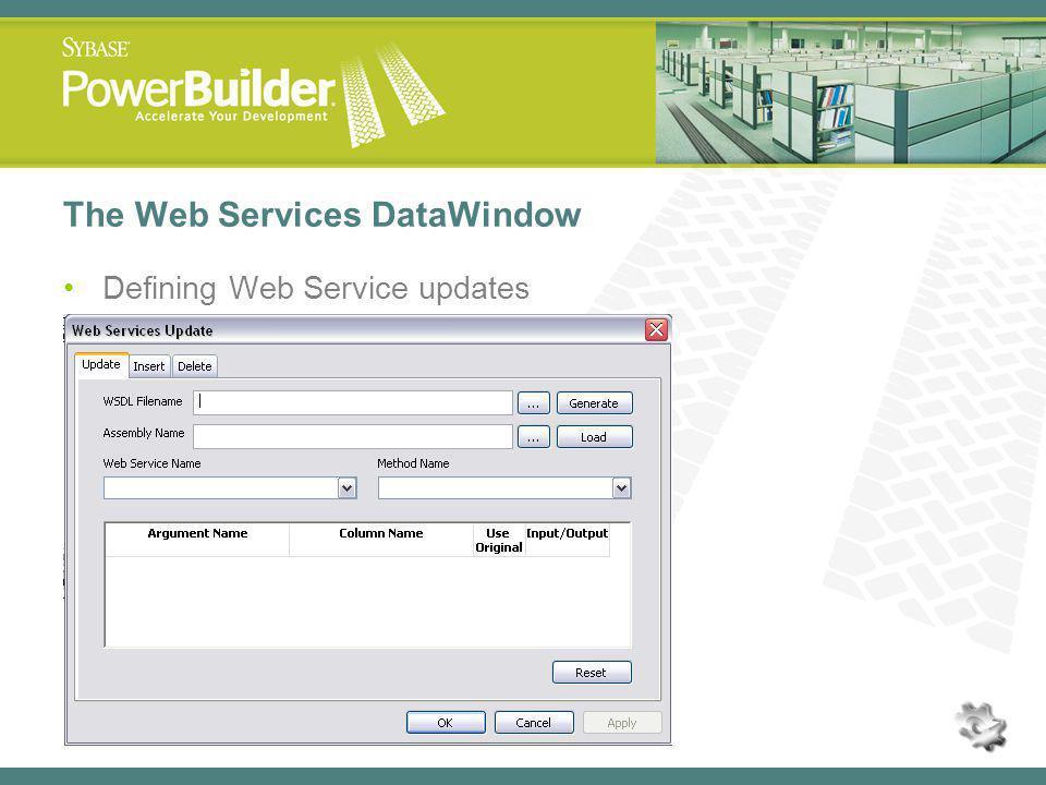 The Web Services DataWindow Defining Web Service updates