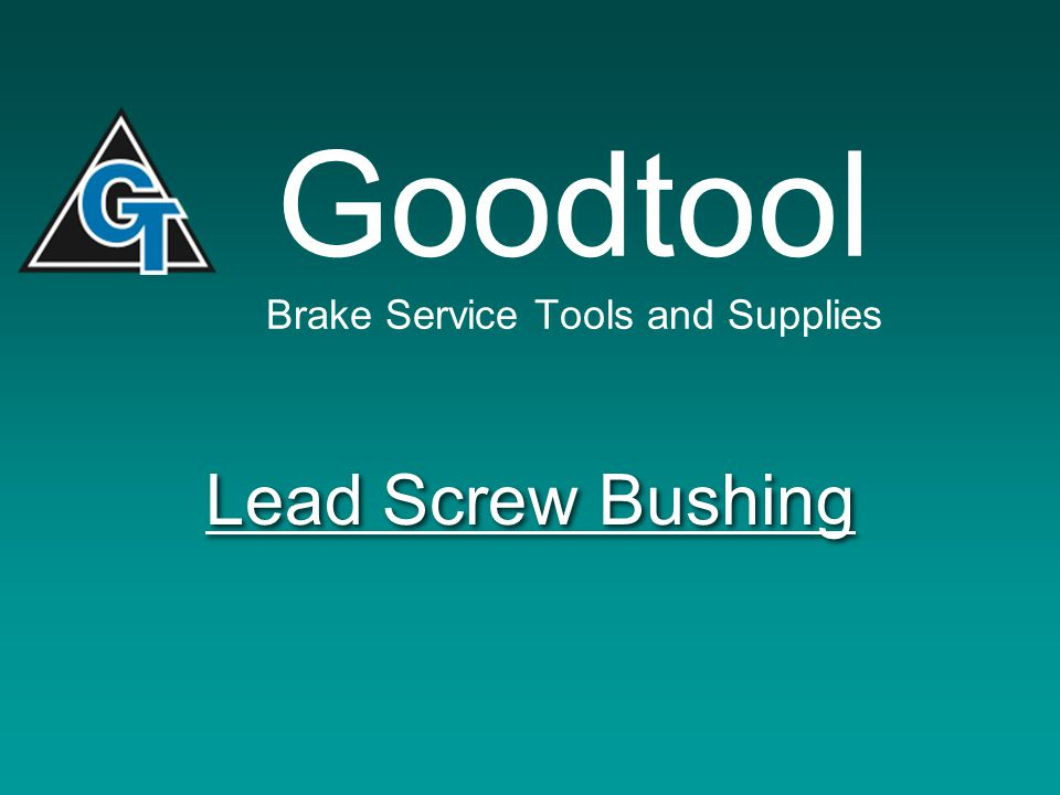 Goodtool Brake Supplies 1-800-880-7121 Phone: 507 454-1454 www.goodtool-online.com12 Step 10 To install new feed nut reverse steps 1 through 10.