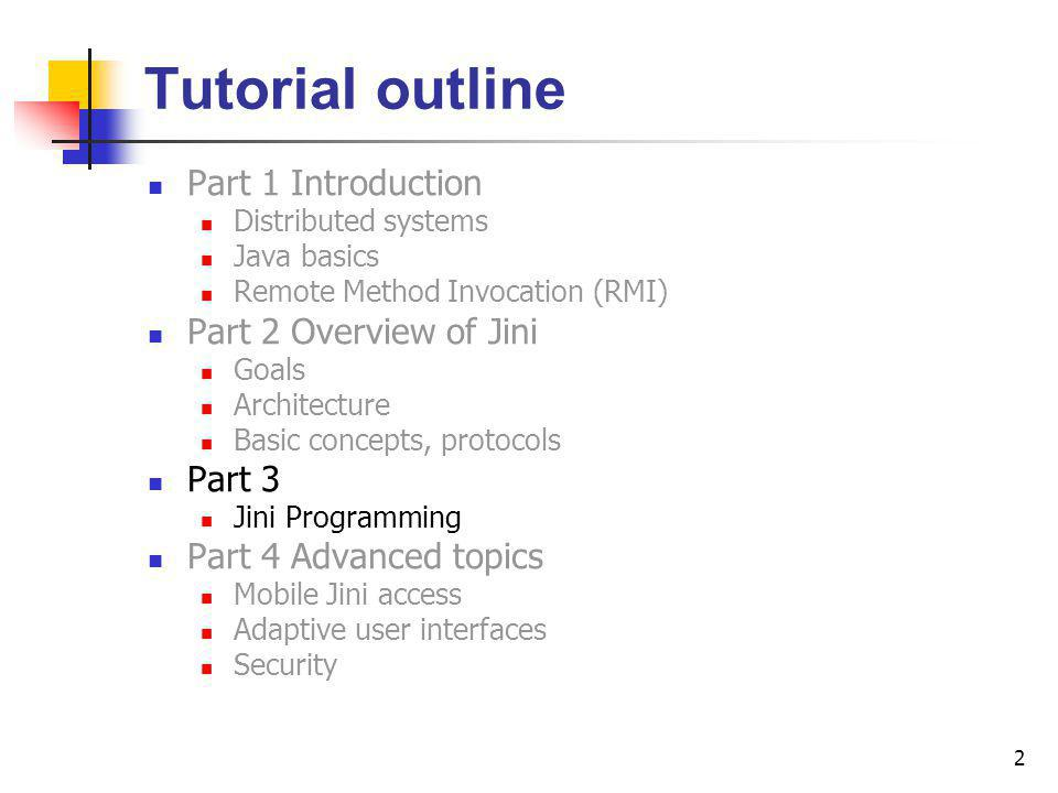3 Contents Software overview – architecture, packages Programming the basic steps discovery, join (service registration) and lookup (finding services) Deployment – where to put what