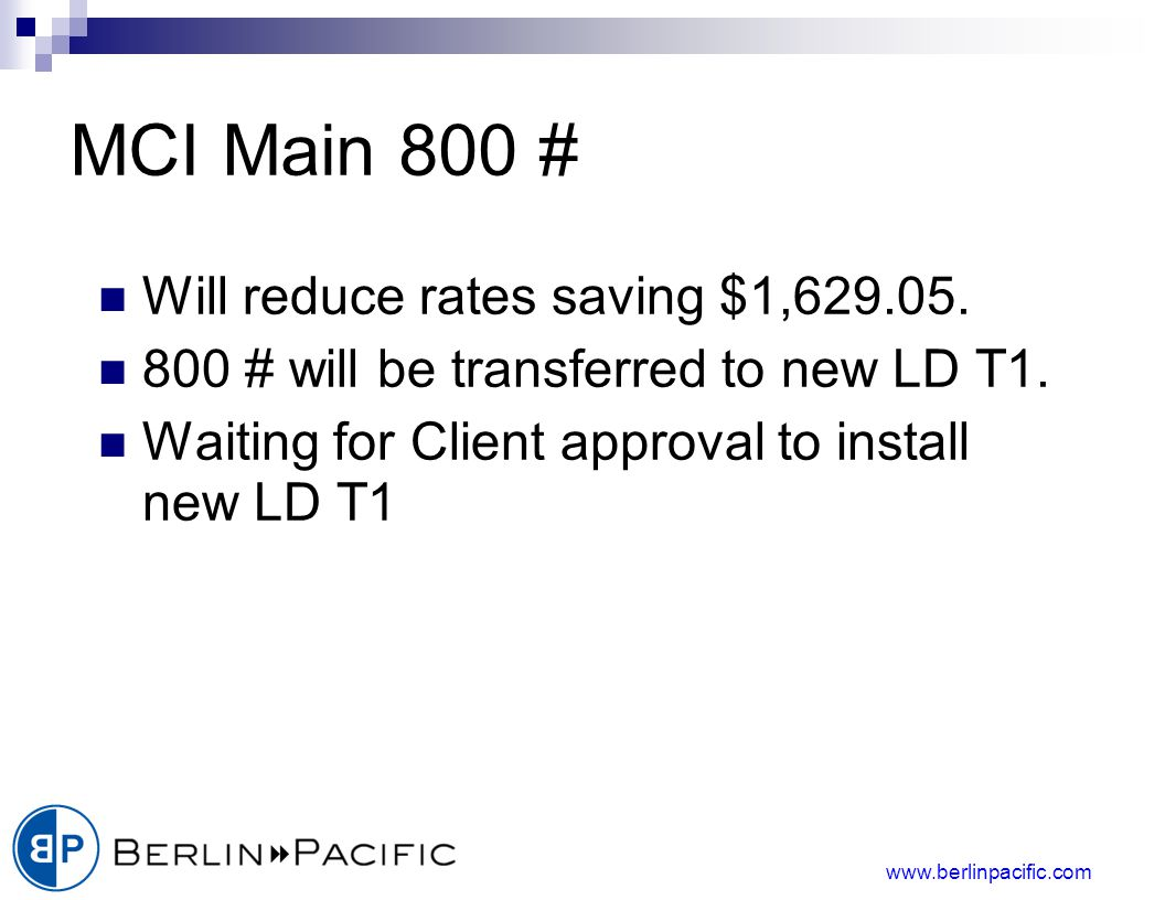 www.berlinpacific.com MCI Main 800 # Will reduce rates saving $1,629.05.
