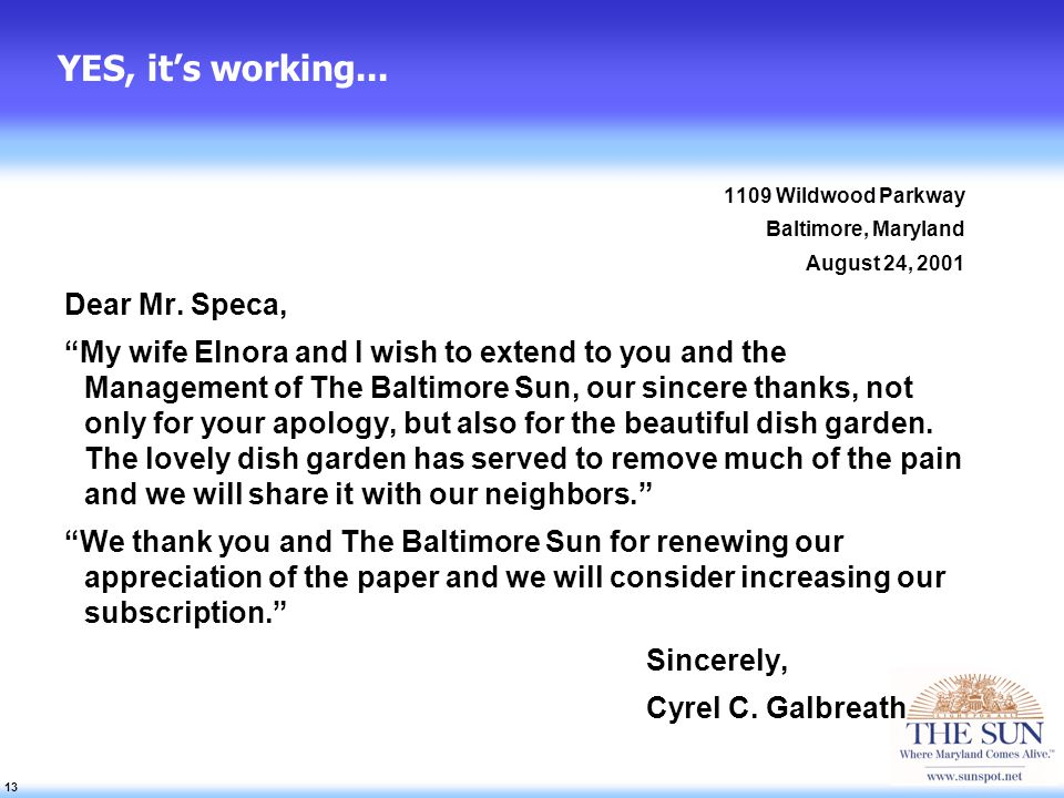 13 YES, its working... 1109 Wildwood Parkway Baltimore, Maryland August 24, 2001 Dear Mr.