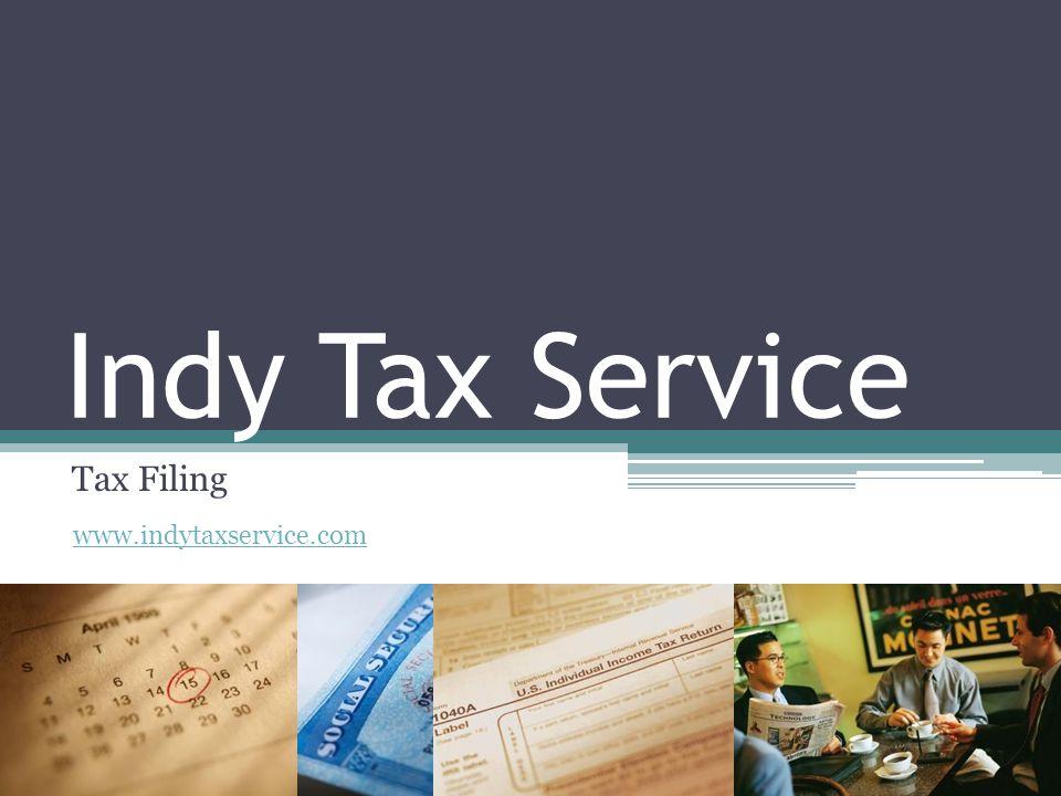 Indy Tax Service Tax Filing www.indytaxservice.com