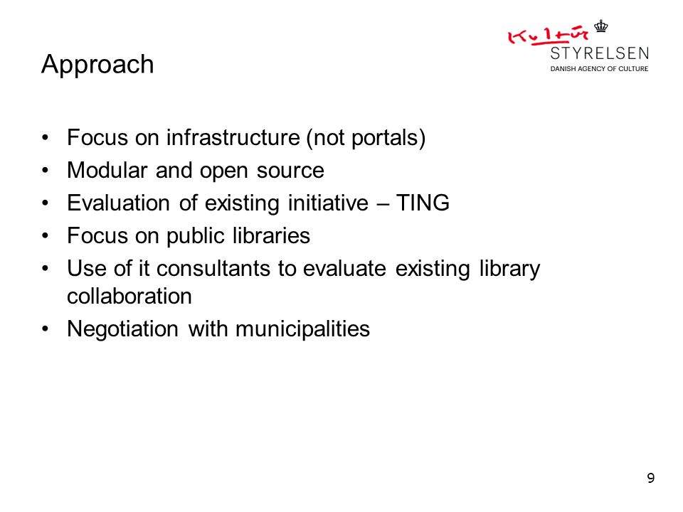 Approach Focus on infrastructure (not portals) Modular and open source Evaluation of existing initiative – TING Focus on public libraries Use of it co
