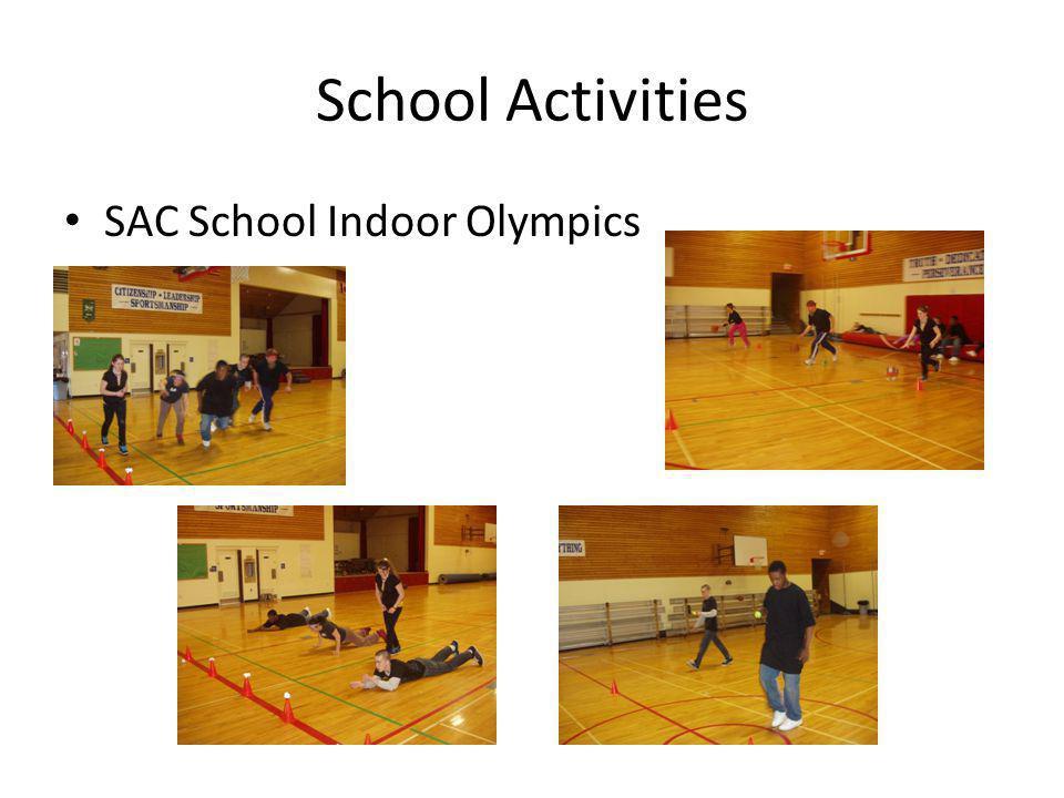 School Activities SAC School Indoor Olympics
