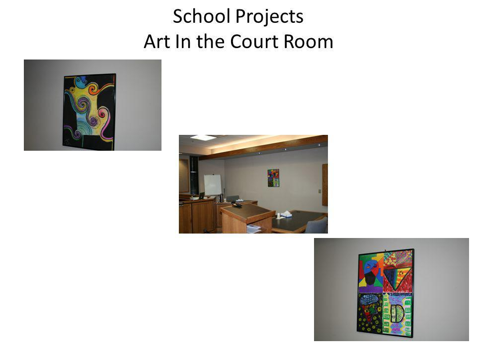 School Projects Art In the Court Room