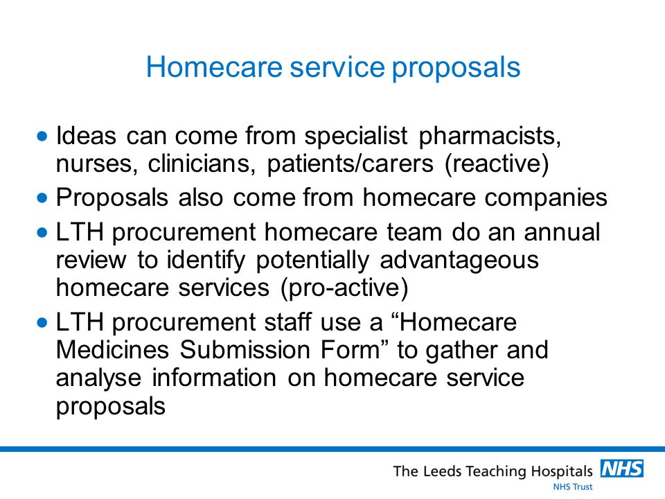 Homecare service proposals Homecare Medicines Submission Form Product information Drug(s) for consideration Which disease(s).