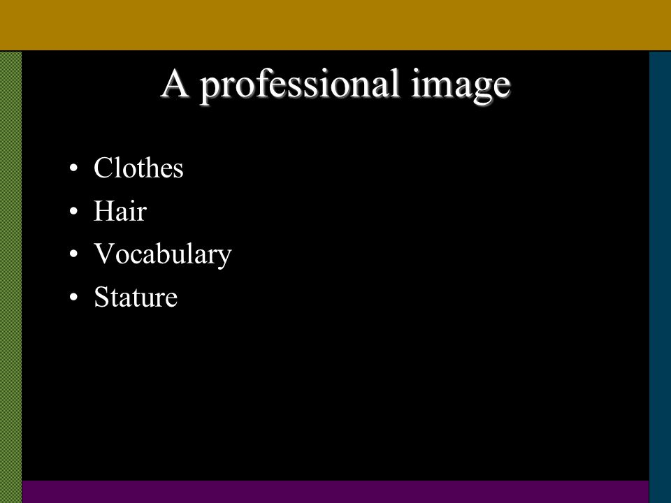 A professional image Clothes Hair Vocabulary Stature