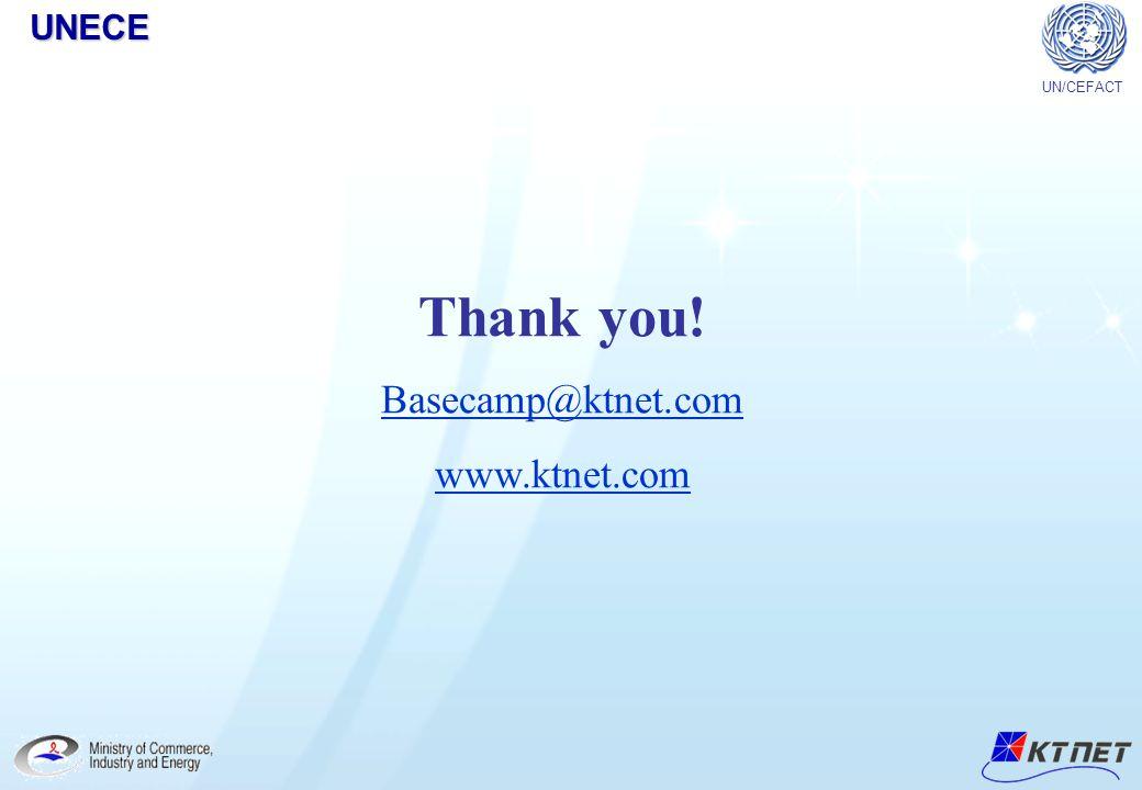 Thank you! Basecamp@ktnet.com www.ktnet.com UN/CEFACTUNECE