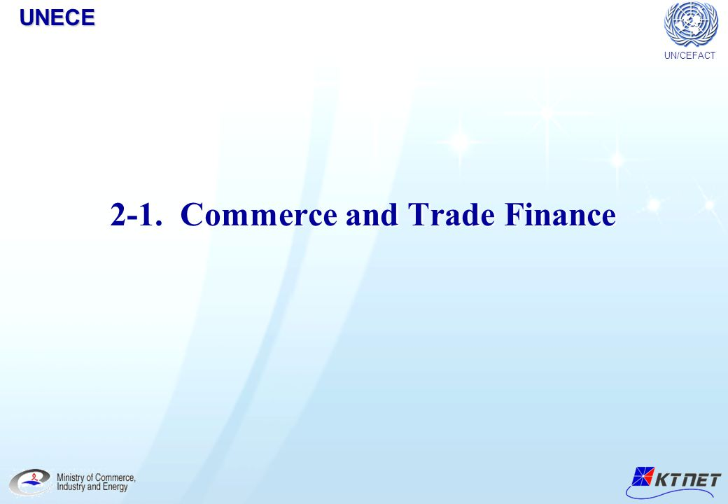 UNECE Copyright© 2005 KTNET All Right Reserved.8 Who participates in Commerce & Finance service.