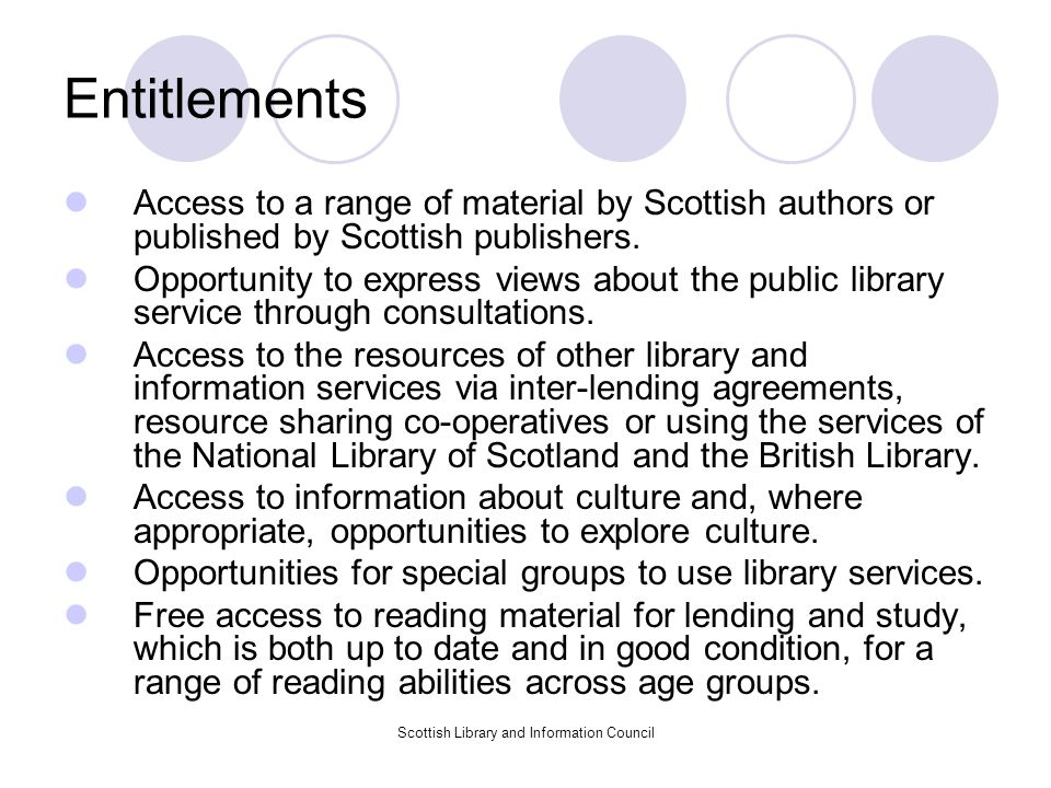 Scottish Library and Information Council Entitlements Access to reader development activity.