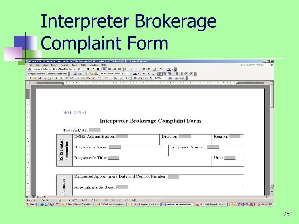 25 Interpreter Brokerage Complaint Form