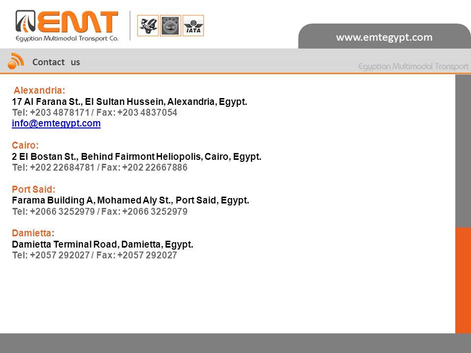 www.emtegypt.com Contact us Alexandria: 17 Al Farana St., El Sultan Hussein, Alexandria, Egypt. Tel: +203 4878171 / Fax: +203 4837054 info@emtegypt.co