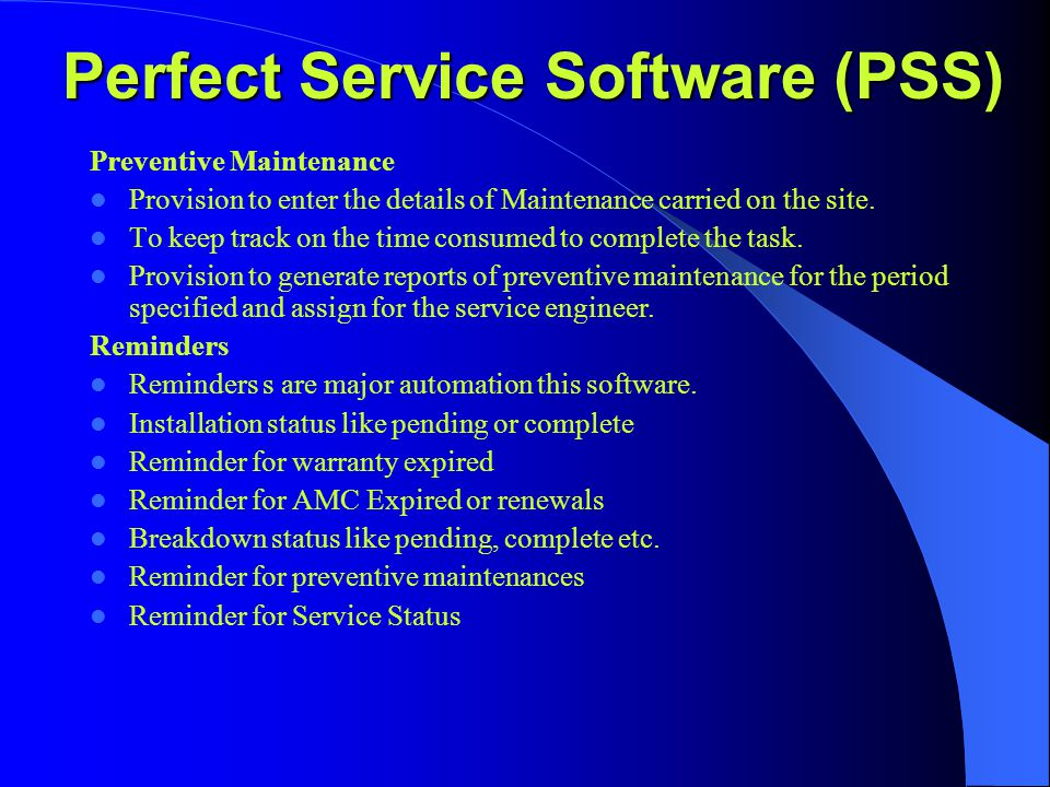 Preventive Maintenance Provision to enter the details of Maintenance carried on the site.