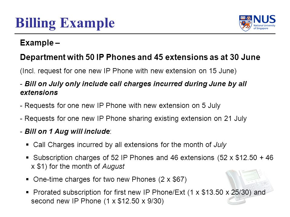 Billing Example Example – Department with 50 IP Phones and 45 extensions as at 30 June (Incl.