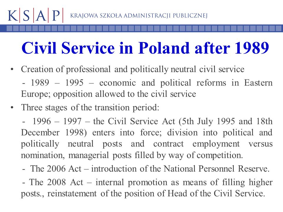 Employment in the Polish Civil Service System according to gender as of 31st Dec 2011 Group of InstitutionsPercentage of women employed Percentage of men employed Ministries65,0 %35,0 % State Institutions58,1 %41,9 % Regional Institutions72,4 %27,6 % Administration of Voivodships 69,0 %31,0 % Administrations in Districts 75,0%25,0 % Institutions Aborad32,3%67,7 % Total75,2 %24,8 %