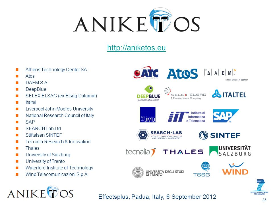 Effectsplus, Padua, Italy, 6 September 2012 Athens Technology Center SA Atos DAEM S.A.