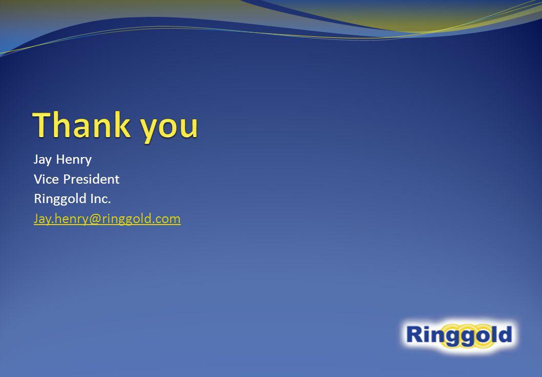 Jay Henry Vice President Ringgold Inc. Jay.henry@ringgold.com