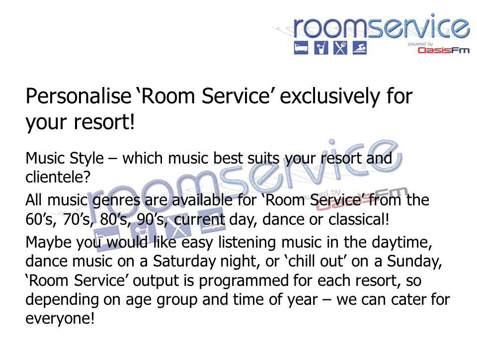 Personalise Room Service exclusively for your resort.