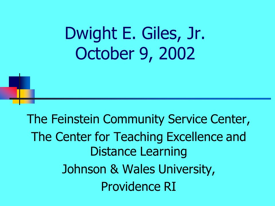 Giles, Service-Learning Outcomes.JWU13 The Learning is In….