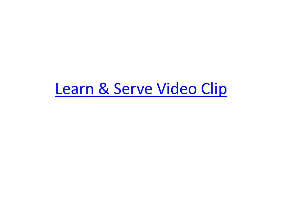 Learn & Serve Video Clip