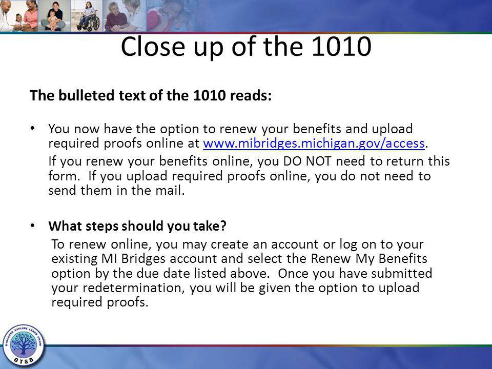 Close up of the 1010 The bulleted text of the 1010 reads: You now have the option to renew your benefits and upload required proofs online at www.mibr