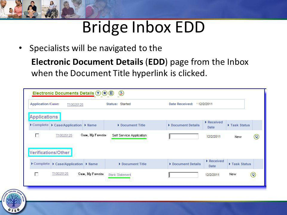Bridge Inbox EDD Specialists will be navigated to the Electronic Document Details (EDD) page from the Inbox when the Document Title hyperlink is click