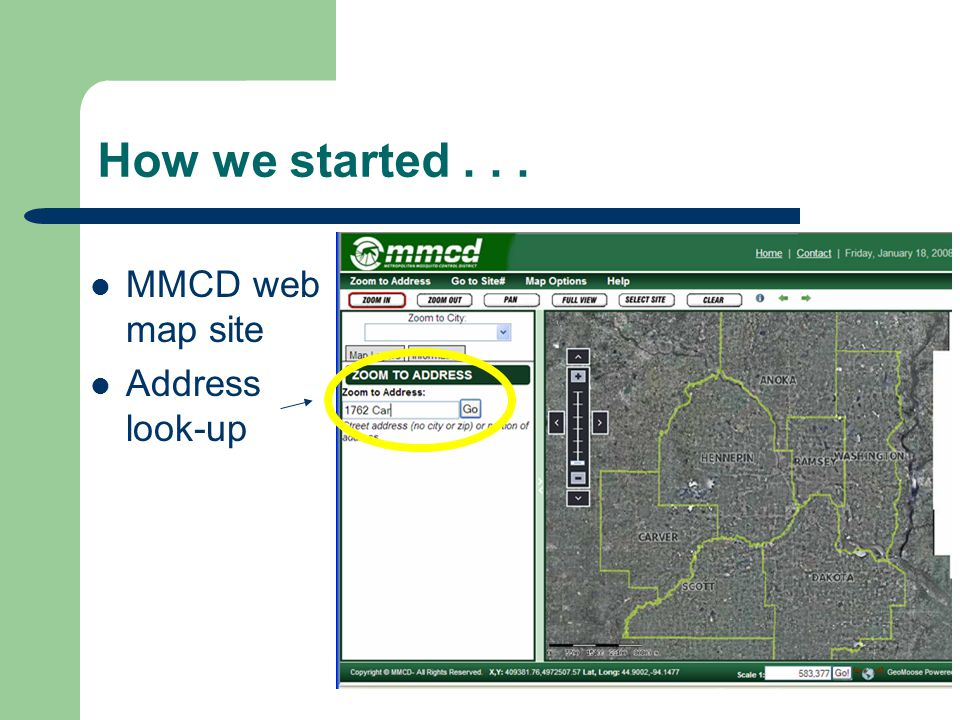 How we started... MMCD web map site Address look-up