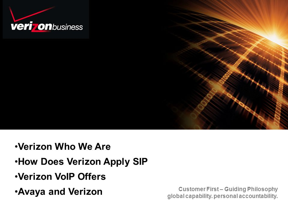 38 References/Past Performance Verizons Proven Track Record Verizon manages: 3,600+ customer networks in 142 countries 250,000+ devices 100,000+ routers 50,000+ LAN switches 80+ technologies Verizon manages: 54% Fortune 100 34% Fortune 500 MPLS Attach Rate: 40% Private IP customers Since 1989, Verizon has managed networks for some of the worlds most successful companies and government agencies.