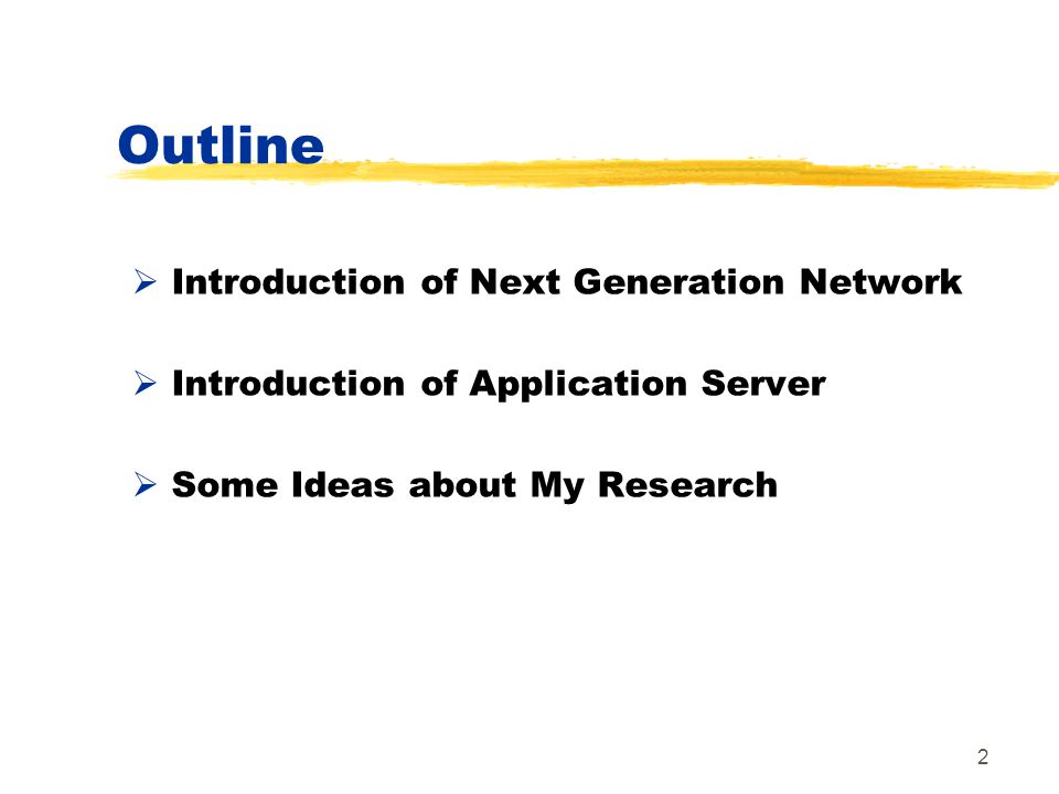 2 Outline Introduction of Next Generation Network Introduction of Application Server Some Ideas about My Research
