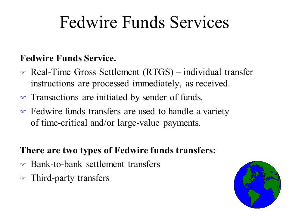 Fedwire Securities Service Securities Accounts F The Federal Reserve Banks keep records of securities issues held by participants in each of their accounts F Individual participants are responsible for maintaining records to identify securities held on behalf of their customers, etc.
