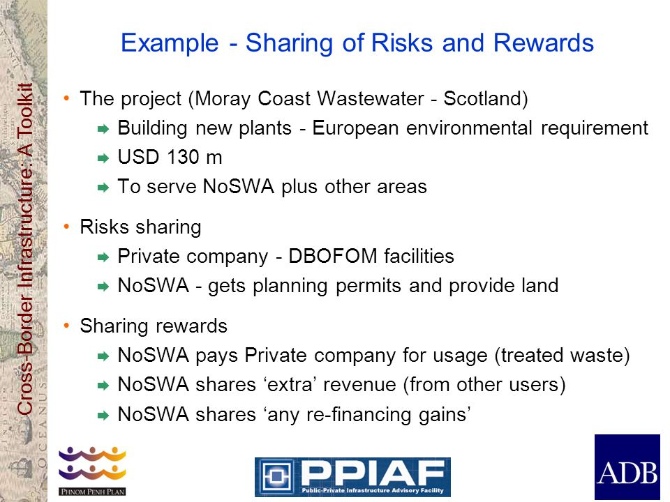 Cross-Border Infrastructure: A Toolkit Example - Sharing of Risks and Rewards The project (Moray Coast Wastewater - Scotland) Building new plants - Eu