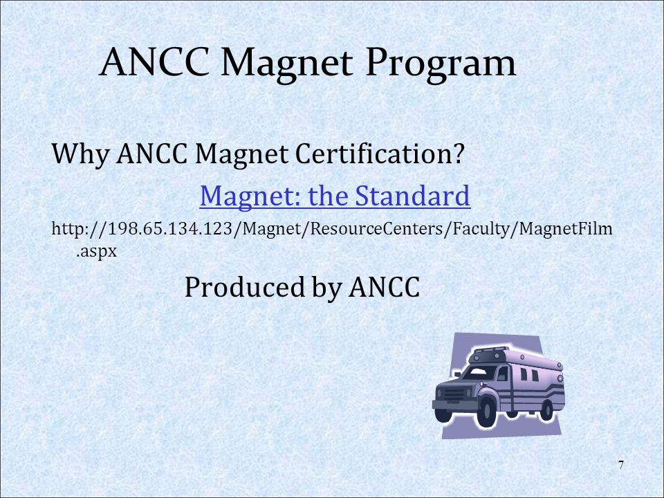 Magnet Recognition Program Goals (Core Values) Promoting quality in a setting that supports professional practice; Identifying excellence in the delivery of nursing services to patients/residents; and Disseminating best practices in nursing services.