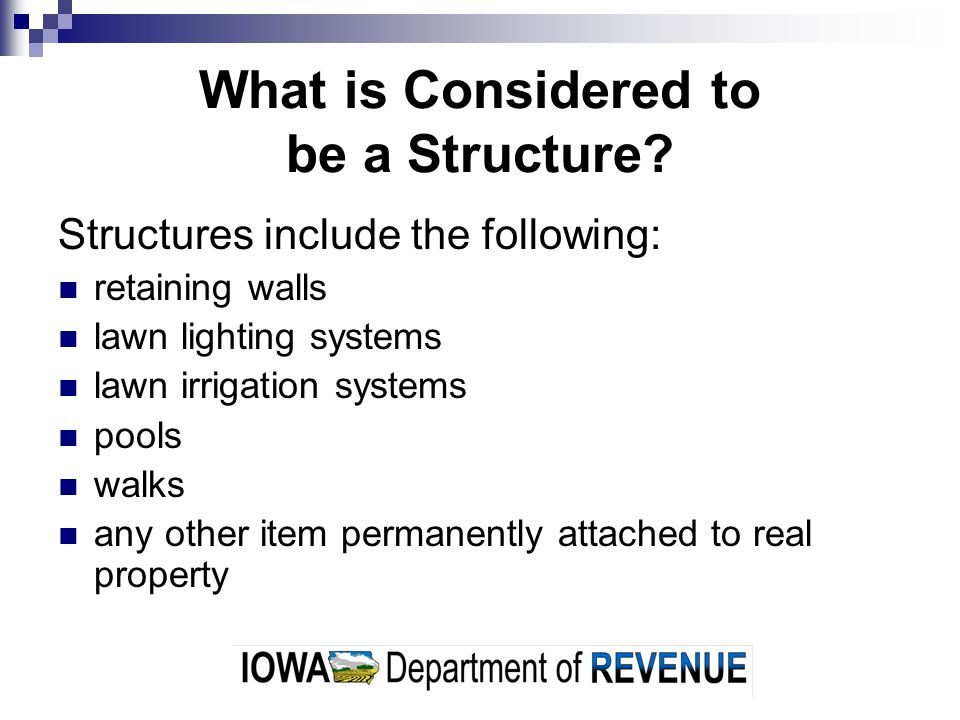 What is Considered to be a Structure.
