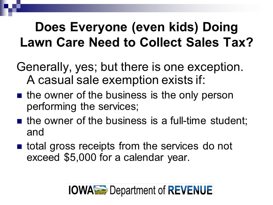 Does Everyone (even kids) Doing Lawn Care Need to Collect Sales Tax.
