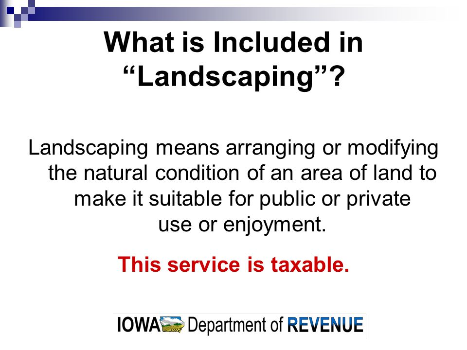 What is Included in Landscaping.