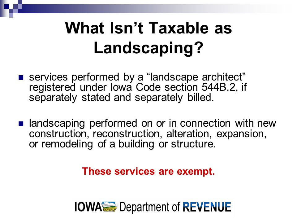 What Isnt Taxable as Landscaping.