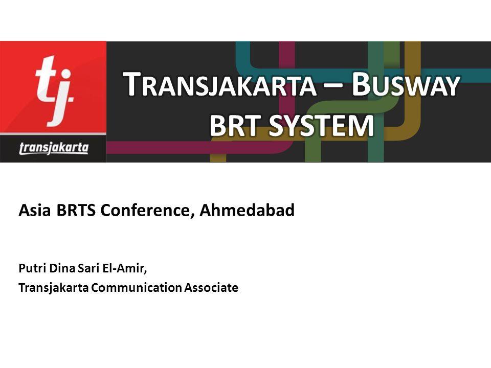 Putri Dina Sari El-Amir, Transjakarta Communication Associate Asia BRTS Conference, Ahmedabad