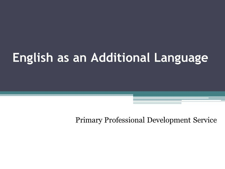 English as an Additional Language Primary Professional Development Service