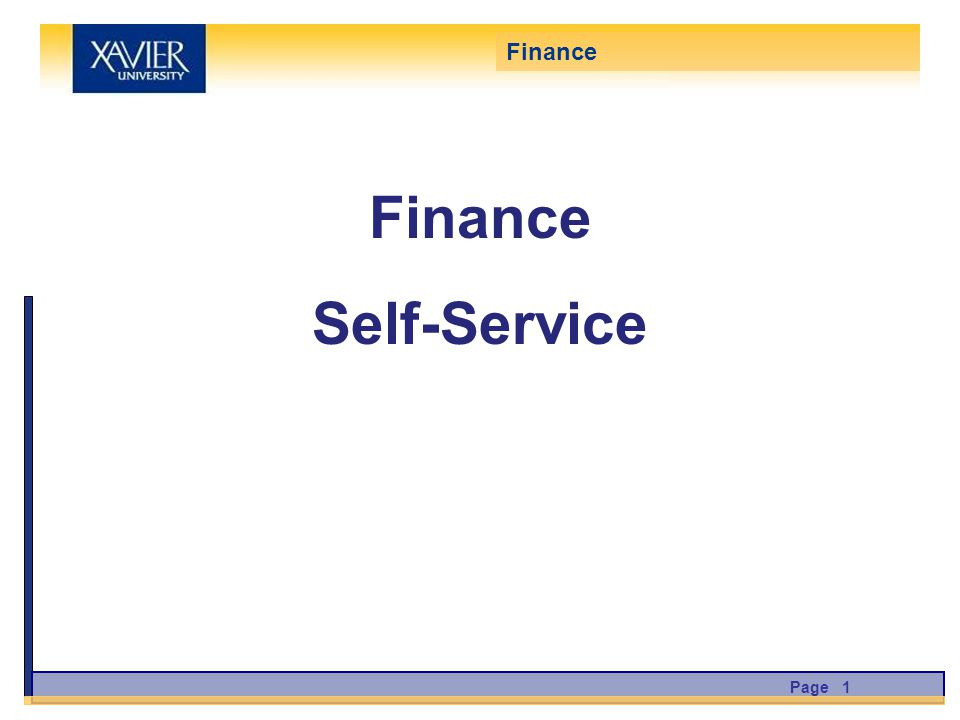 Finance Self-Service Page 1 Finance