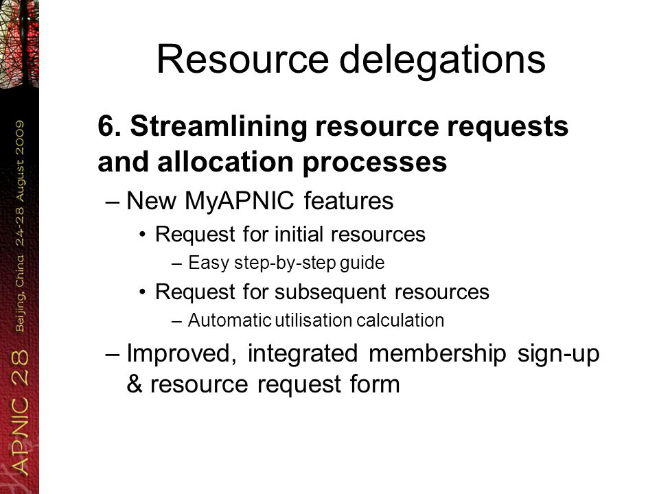 Resource delegations 6.