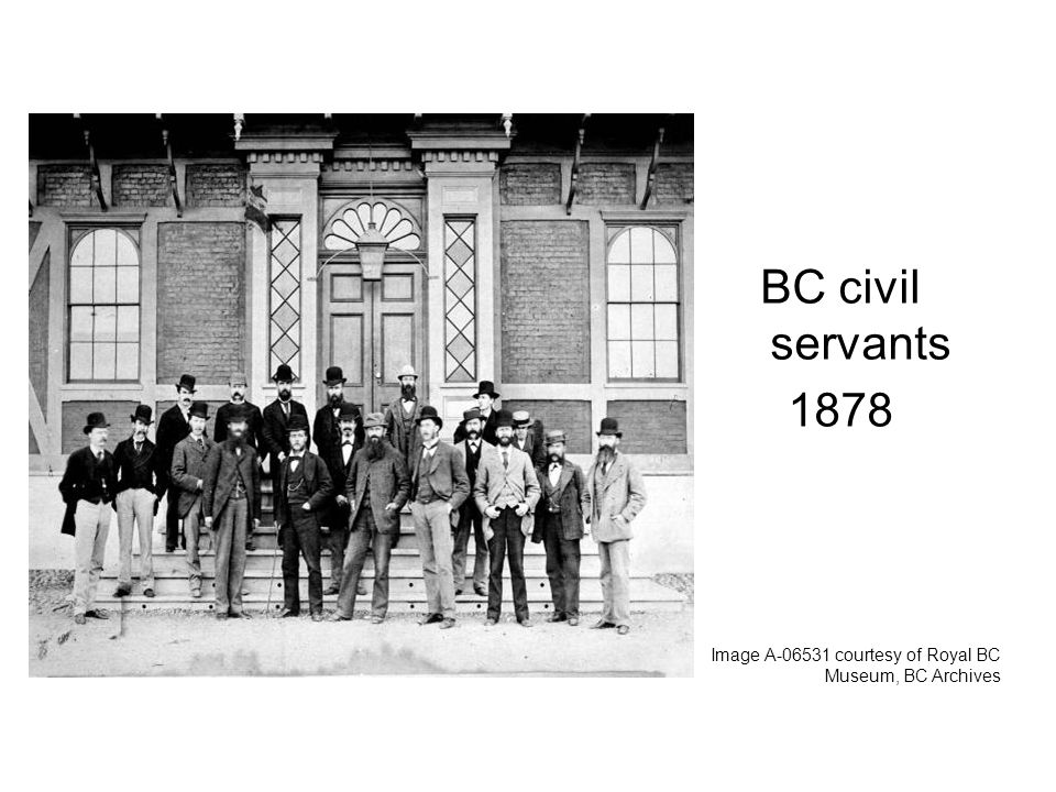 BC civil servants 1878 Image A courtesy of Royal BC Museum, BC Archives