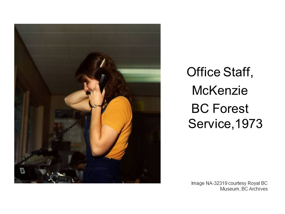 Office Staff, McKenzie BC Forest Service,1973 Image NA courtesy Royal BC Museum, BC Archives
