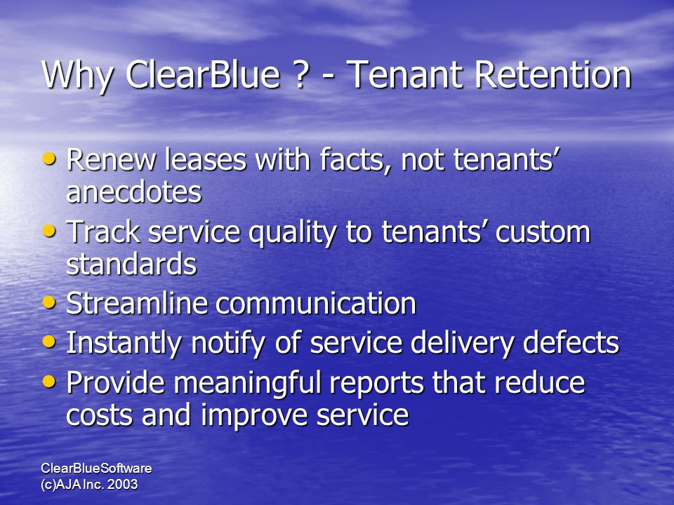 ClearBlueSoftware (c)AJA Inc. 2003 Why ClearBlue .