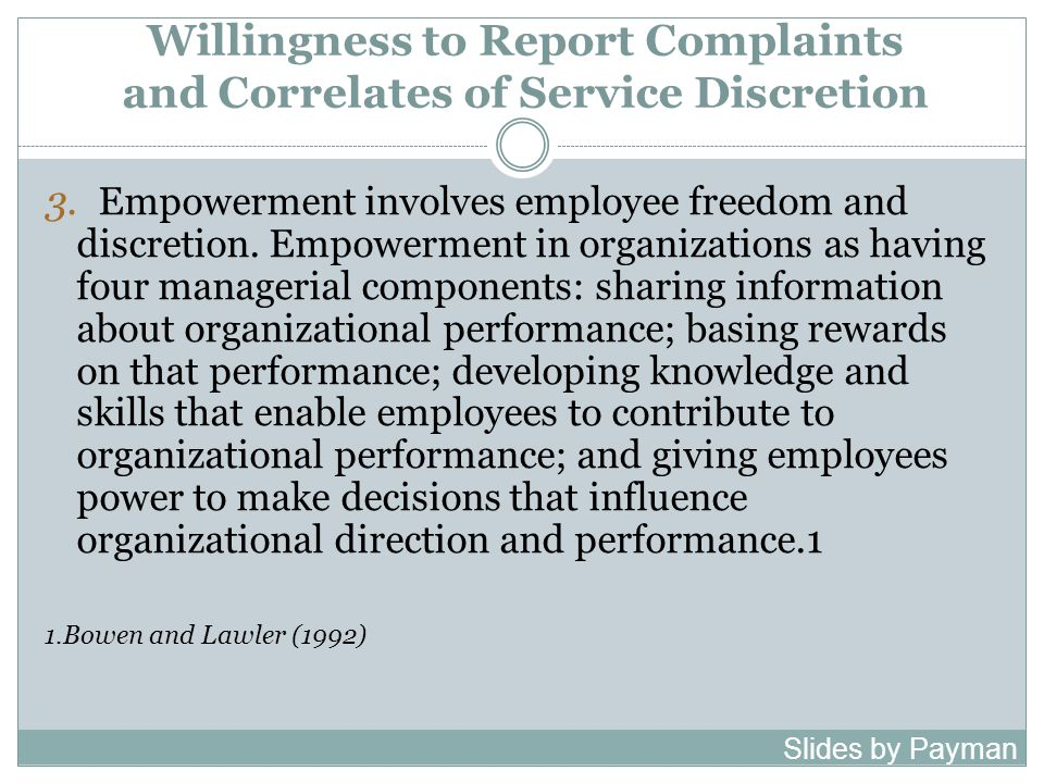 Willingness to Report Complaints and Correlates of Service Discretion 3.