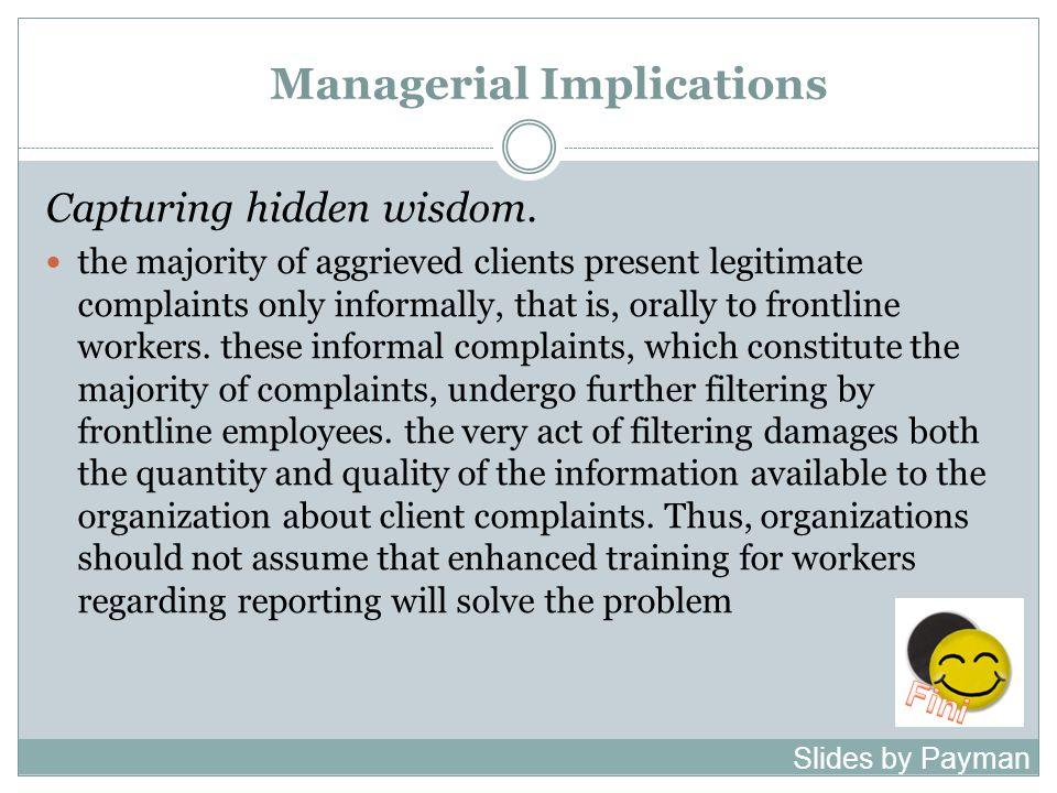 Managerial Implications Capturing hidden wisdom.