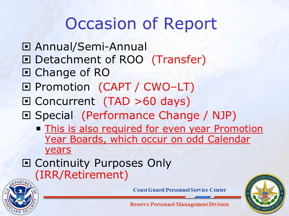 Reserve Personnel Management Division Coast Guard Personnel Service Center Occasion of Report Annual/Semi-Annual Detachment of ROO (Transfer) Change o