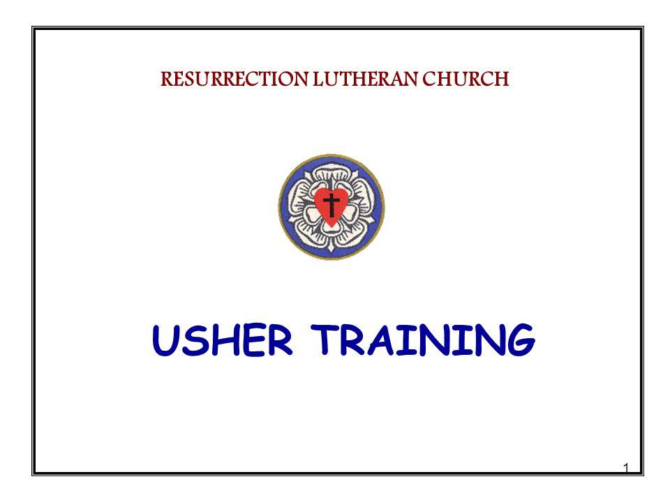1 USHER TRAINING RESURRECTION LUTHERAN CHURCH