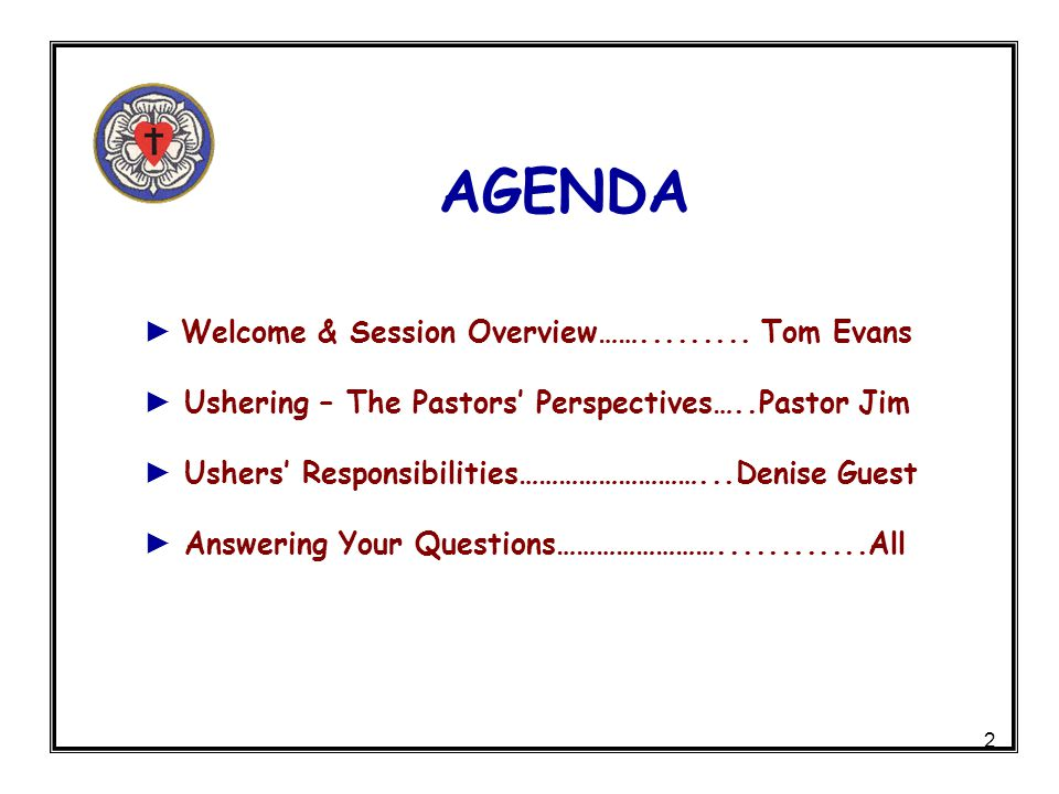 2 AGENDA Welcome & Session Overview…….........