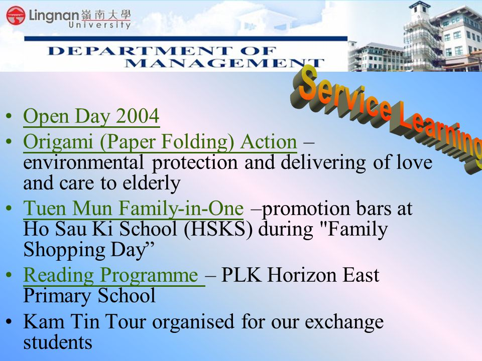 Open Day 2004 Origami (Paper Folding) Action – environmental protection and delivering of love and care to elderly Tuen Mun Family-in-One –promotion b