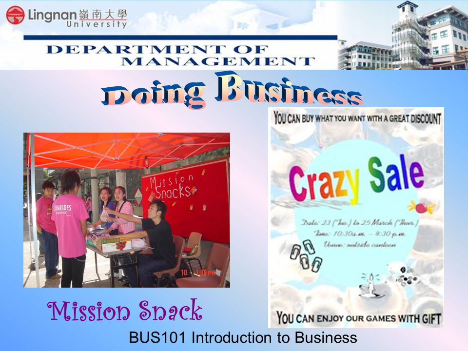 Mission Snack BUS101 Introduction to Business